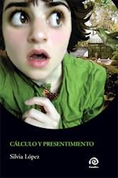 Libro Calculo Y Presentimiento