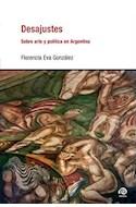 Papel DESAJUSTES SOBRE ARTE Y POLITICA EN ARGENTINA