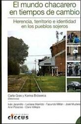 Libro El Mundo Chacarero En Los Tiempos De Cambio