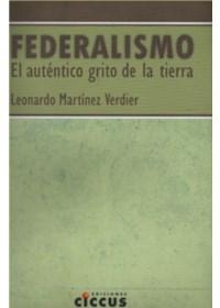 Papel Federalismo - El Autentico Grito De La Tierra