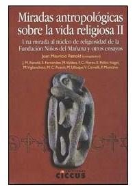 Papel Miradas Antropologicas Sobre La Vida Religiosa 2