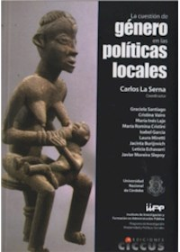 Papel Cuestion De Genero En Las Politicas Locales, La