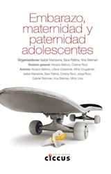 Papel EMBARAZO, MATERNIDAD Y PATERNIDAD ADOLESCENTES