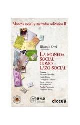 Papel MONEDA SOCIAL Y MERCADOS SOLIDARIOS 2 LA MONEDA SOCIAL  COMO LAZO SOCIAL