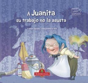 Papel A Juanita Su Trabajo No La Asusta