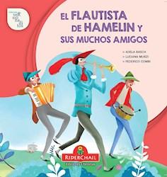 Libro El Flautista De Hamelin Y Sus Muchos Amigos