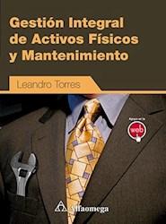 Libro Gestion Integral De Activos Fisicos Y Mantenimiento