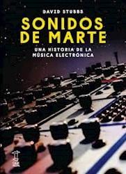 Libro Sonidos De Marte .Una Historia De La Musica Electronica