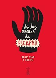 Libro No Hay Manera De Escapar