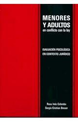 Test MENORES Y ADULTOS EN CONFLICTO CON LA LEY