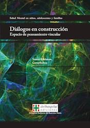 Papel Diálogos En Construcción, Espacio De Pensamiento Vincular