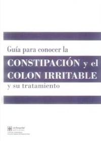 Papel Guía Para Conocer La Constipación Y Colon Irritable Y Su Tratamiento