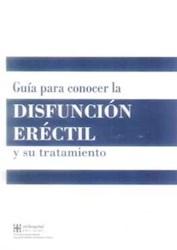 Papel Guía Para Conocer La Disfunción Eréctil Y Su Tratamiento
