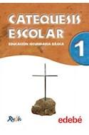 Papel CATEQUESIS ESCOLAR 1 EDEBE EDUCACION SECUNDARIA BASICA