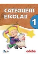 Papel CATEQUESIS ESCOLAR 1 EDEBE EGB [PROYECTO RUAH]