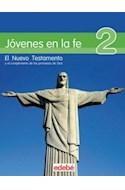 Papel JOVENES EN LA FE 2 EL NUEVO TESTAMENTO Y EL CUMPLIMIENT  O DE LAS PROMESAS DE DIOS