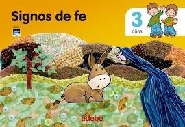 Papel SIGNOS DE FE 3 AÑOS EDEBE (SERIE TOBIH)