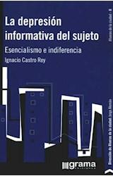 Papel DEPRESION INFORMATIVA DEL SUJETO, LA (ESENCIALISMO E INDIFER