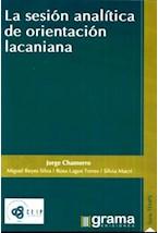 Papel LA SESION ANALITICA DE ORIENTACION LACANIANA