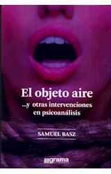 Papel EL OBJETO AIRE .. Y OTRAS INTERVENCIONES EN PSICOANALISIS