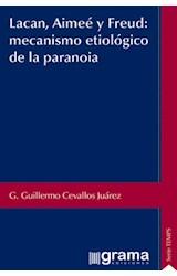 Papel LACAN, AIMEE Y FREUD: MECANISMO ETIOLOGICO DE LA PARANOIA
