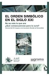 Papel ORDEN SIMBOLICO EN EL SIGLO XXI (NO ES MAS LO QUE ERA)