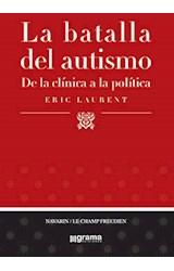 Papel BATALLA DEL AUTISMO, LA (DE LA CLINICA A LA POLITICA)