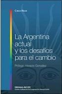 Papel ARGENTINA ACTUAL Y LOS DESAFIOS PARA EL CAMBIO