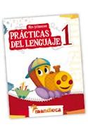Papel MIS PRIMERAS PRACTICAS DEL LENGUAJE 1 MANDIOCA (CON ACTIVIDADES) (NOVEDAD 2012)