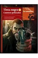 Papel TINTA NEGRA 1 CUENTOS POLICIALES (COLECCION ANOTADORES 119)