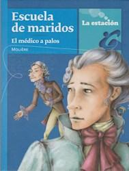 Libro Escuela De Maridos El Medico A Palos