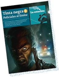 Papel Tinta Negra 2 Policiales Al Limite - La Estacion