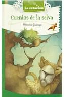 Papel CUENTOS DE LA SELVA PARA NIÑOS (COLECCION MAQUINA DE HACER LECTORES 509) (BOLSILLO)
