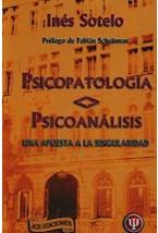 Papel PSICOPATOLOGIA <> PSICOANALISIS (UNA APUESTA A LA SINGULARID
