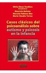 Papel CASOS CLASICOS DEL PSICOANALISIS SOBRE AUTISMO Y PSICOSIS EN