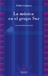Libro La Musica En El Grupo Sur