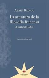 Libro La Aventura De La Filosofia Francesa