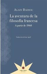 Papel LA AVENTURA DE LA FILOSOFIA FRANCESA A PARTIR DE 1960