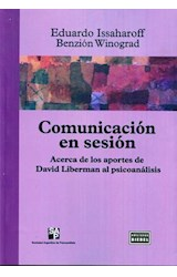 Papel COMUNICACION EN SESION (ACERCA DE LOS APORTES DE DAVID LIBER