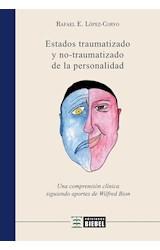 Papel ESTADOS TRAUMATIZADO Y NO-TRAUMATIZADO DE LA PERSONALIDAD