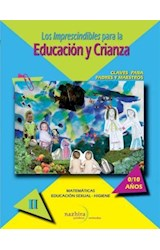 Papel LOS IMPRESCINDIBLES PARA LA EDUCACION Y CRIANZA 2
