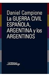 Papel LA GUERRA CIVIL ESPAÑOLA, ARGENTINA Y LOS ARGENTINOS