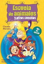 Libro Escuela De Animales Y Otros Cuentos