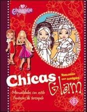 Papel Chicas Glam - Reunion De Amigas