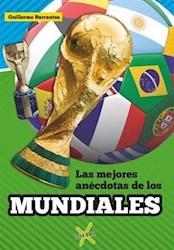 Libro Las Mejores Anecdotas De Los Mundiales