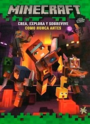 Libro Minecraft : Crea , Explora Y Sobrevive Como Nunca Antes