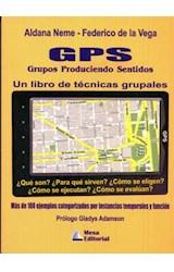Papel GPS GRUPOS PRODUCIENDO SENTIDOS (UN LIBRO DE TECNICAS GRUPAL