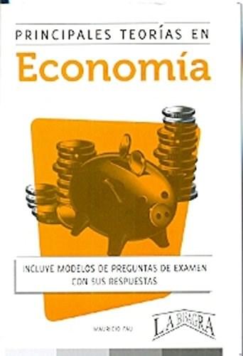 Papel Principales Teorias En Economia