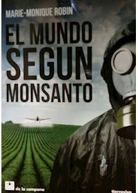 Papel Mundo Segun Monsanto, El