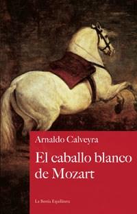 Papel Caballo Blanco De Mozart, El